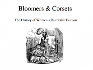Bloomers & Corsets Presentation